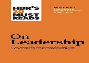 "[+][PDF] TOP TREND HBR s 10 Must Reads on Leadership (with featured article ""What Makes an Effective Executive,"" by Peter F. Drucker)  [NEWS]"