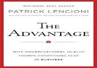 [+][PDF] TOP TREND The Advantage: Why Organizational Health Trumps Everything Else In Business (J–B Lencioni Series)  [FULL]