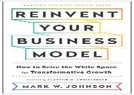 [+][PDF] TOP TREND Reinvent Your Business Model: How to Seize the White Space for Transformative Growth  [READ]