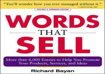 [+][PDF] TOP TREND Words that Sell, Revised and Expanded Edition: The Thesaurus to Help You Promote Your Products, Services, and Ideas [PDF]
