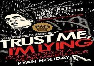 [+][PDF] TOP TREND Trust Me, I m Lying: Confessions of a Media Manipulator  [FREE]