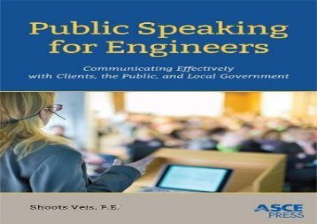 [+][PDF] TOP TREND Public Speaking for Engineers: Communicating Effectively with Clients, the Public, and Local Government (Asce Press)  [FULL]