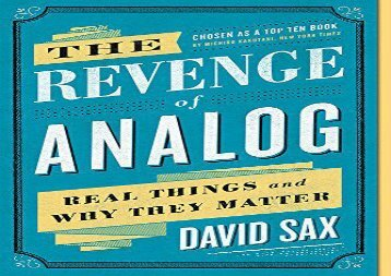 [+][PDF] TOP TREND The Revenge of Analog: Real Things and Why They Matter  [READ]