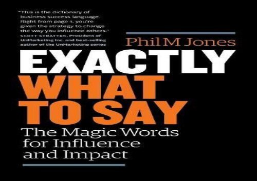 [+]The best book of the month Exactly What to Say: The Magic Words for Influence and Impact [PDF]