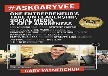 [+][PDF] TOP TREND #AskGaryVee: One Entrepreneur s Take on Leadership, Social Media, and Self-Awareness  [READ]