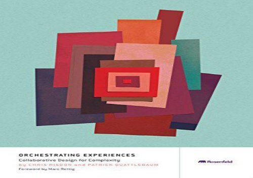 [+]The best book of the month Orchestrating Experiences: Collaborative Design for Complexity [PDF]