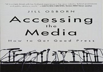 [+]The best book of the month Accessing the Media: How to Get Good Press  [FREE]