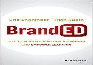 [+][PDF] TOP TREND BrandED: Tell Your Story, Build Relationships, and Empower Learning  [FREE]