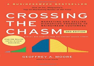 [+][PDF] TOP TREND Crossing the Chasm, 3rd Edition: Marketing and Selling Disruptive Products to Mainstream Customers (Collins Business Essentials)  [NEWS]