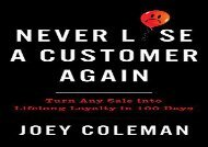 [+][PDF] TOP TREND Never Lose a Customer Again: Turn Any Sale Into Lifelong Loyalty in 100 Days  [READ]