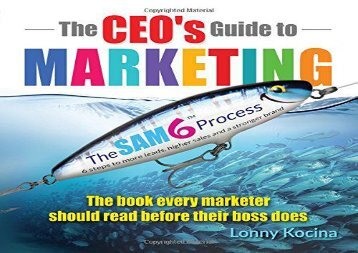 [+]The best book of the month The CEO s Guide to Marketing: The Book Every Marketer Should Read Before Their Boss Does  [FREE]