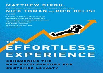 [+][PDF] TOP TREND The Effortless Experience: Conquering the New Battleground for Customer Loyalty  [FULL]