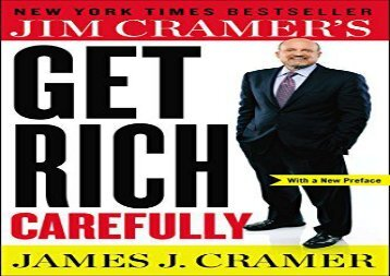 [+]The best book of the month Jim Cramer s Get Rich Carefully  [DOWNLOAD]