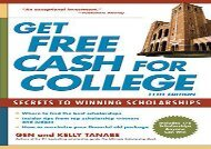 [+]The best book of the month Get Free Cash for College: Secrets to Winning Scholarships  [DOWNLOAD]