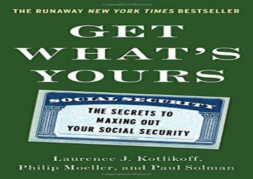 [+]The best book of the month Get What s Yours: The Secrets to Maxing Out Your Social Security  [NEWS]
