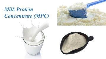 Milk protein concentrates (MPCs)