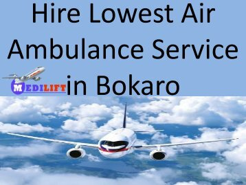 Hire Lowest Air Ambulance Service in Bokaro