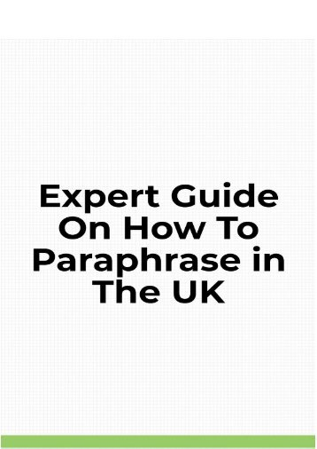 Expert Guide on How to Paraphrase in the UK