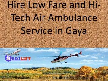 Hire Low Fare and Hi-Tech Air Ambulance Service in Gaya