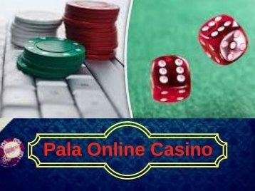 Pala Online Casino