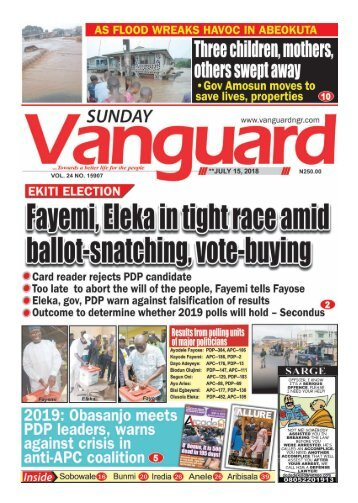 15072018 - EKITI ELECTION Fayemi, Eleka in tight race amid ballot-snatching, vote buying