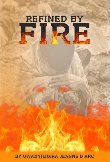 REFINED BY FIRE 2