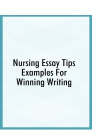 Nursing Essay Tips Examples For Winning Writing