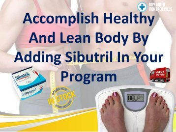 Prefer Sibutril Weight Loss Pills For Obesity Issues