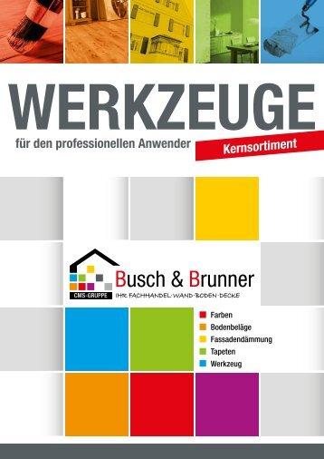 Werkzeuge Kernsortiment bei Busch & Brunner