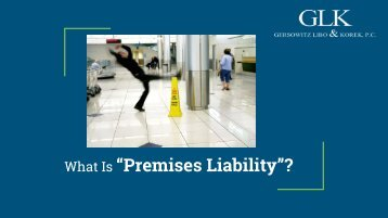 """What Is """"Premises Liability""""?"""