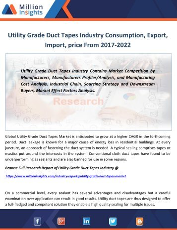 Utility Grade Duct Tapes Industry Consumption, Export, Import, price From 2017-2022