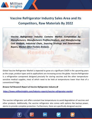 Vaccine Refrigerator Industry Sales Area and Its Competitors, Raw Materials By 2022