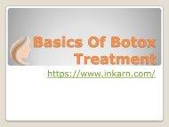 Basics Of Botox Treatment