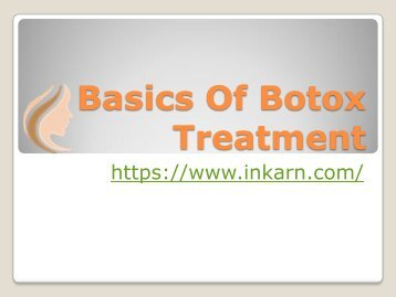 Basics Of Botox Treatment