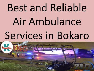 Best and Reliable Air Ambulance Services in Bokaro