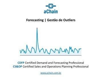 Forecasting | Gestão de Outliers. Inscrições: www.achain.com.br