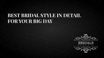 BRIDAL STYLE FASHION & TIPS