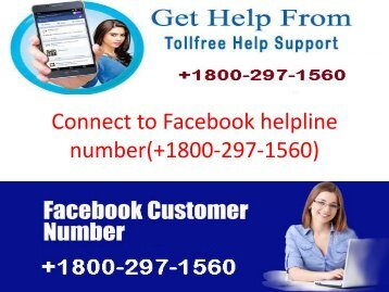 Connect to Facebook helpline number(+1800-297-1560)