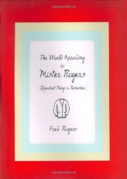 Download PDF The World According to Mister Rogers: Important Things to Remember Online
