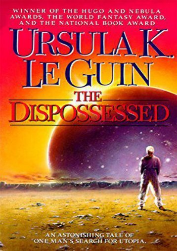 Download PDF The Dispossessed: An Ambiguous Utopia (Hainish Cycle) Online