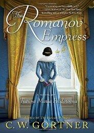 Download PDF Romanov Empress: A Novel of Tsarina Maria Feodorovna Full