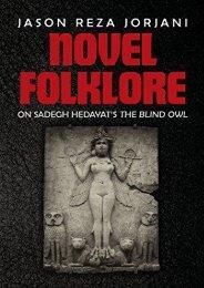 [PDF] Download Novel Folklore: On Sadegh Hedayat s The Blind Owl Online