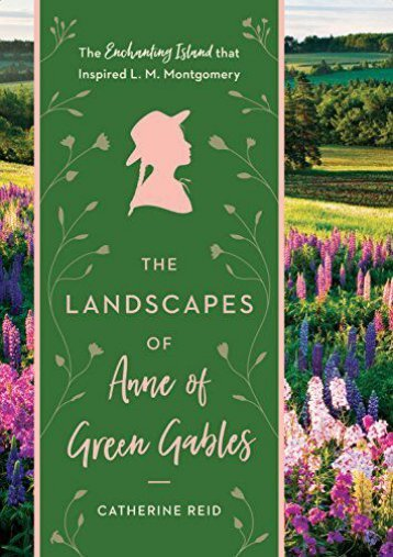 [PDF] Download Landscapes of Anne of Green Gables, The Online