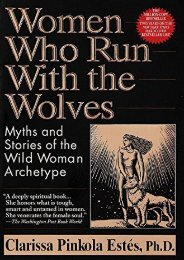 Download PDF Women Who Run with the Wolves: Myths and Stories of the Wild Woman Archetype Online