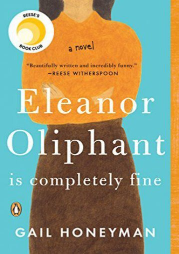 [PDF] Download Eleanor Oliphant Is Completely Fine Online
