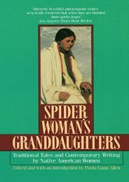 [PDF] Download Spider Woman s Granddaughters: Traditional Tales and Contemporary Writing by Native American Women Full