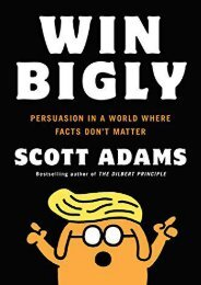 [PDF] Download Win Bigly: Persuasion in a World Where Facts Don t Matter Full