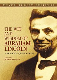 [PDF] Download The Wit and Wisdom of Abraham Lincoln: A Book of Quotations (Dover Thrift Editions) Full