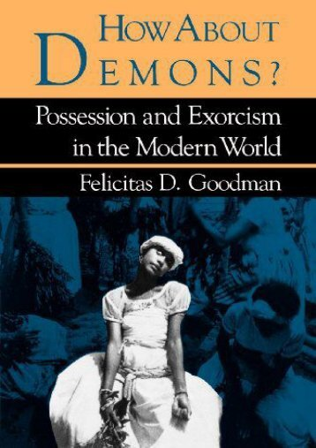 Download PDF How About Demons?: Possession and Exorcism in the Modern World (Folklore Today) Online