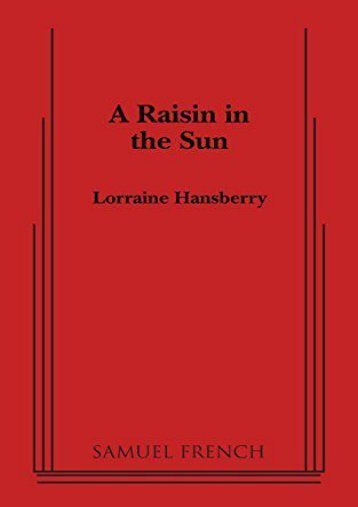 Download PDF A Raisin in the Sun Full